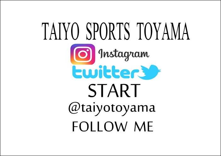 太陽スポーツ富山店 インスタグラム、ツイッター始めました!