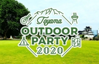 TOYAMA OUTDOOR PARTY 2020